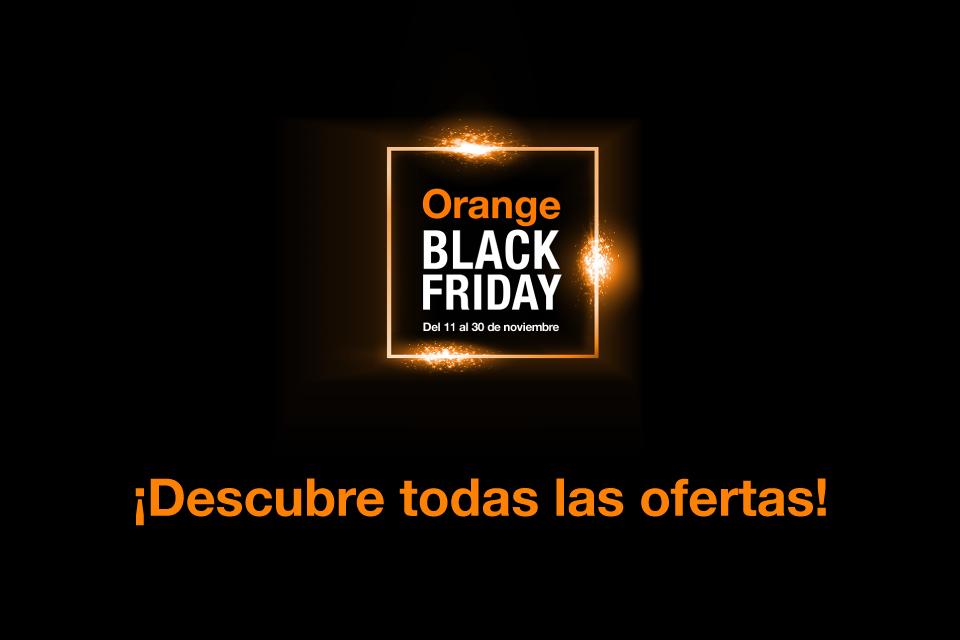 ¡Aprovecha el Black Friday de Orange!