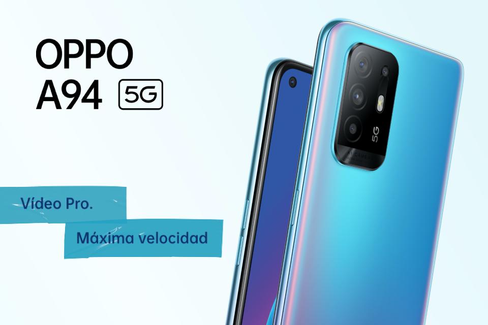 OPPO A94 5G: vídeo Pro y máxima velocidad